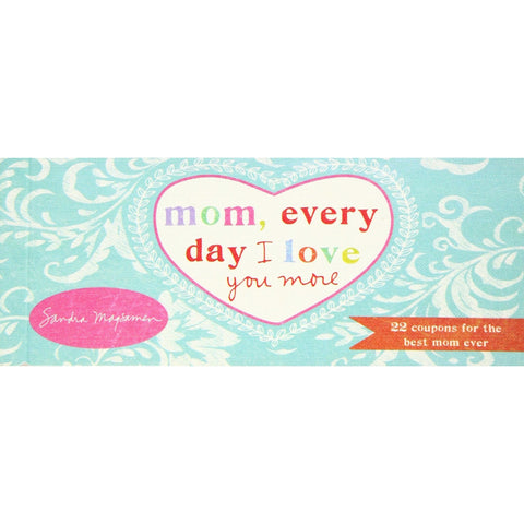 Mom, Everyday I Love You More - Gift certificate - Lady of the Lake