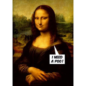 Mona Lisa Needs A POO - Greeting Card - Blank - Lady of the Lake