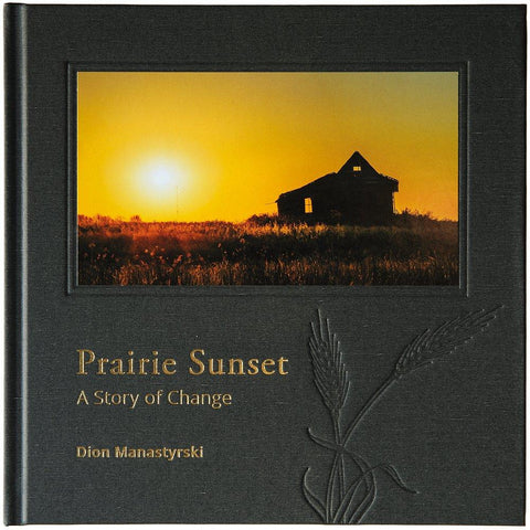 Prairie Sunset - A Story Of Change - Lady of the Lake