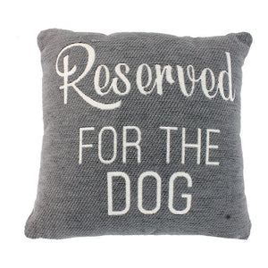 Reserved For The Dog - Grey Accent Cushion - Lady of the Lake