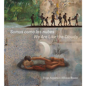 Somos como las nubes / We Are Like the Clouds - Hardcover – Picture Book - Lady of the Lake