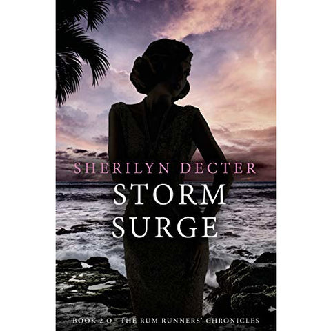 Storm Surge - Rum Runners' Chronicles - Book 2 - Lady of the Lake