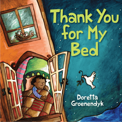 Thank You for My Bed by Doretta Groenendyk (Children's Book) - Lady of the Lake