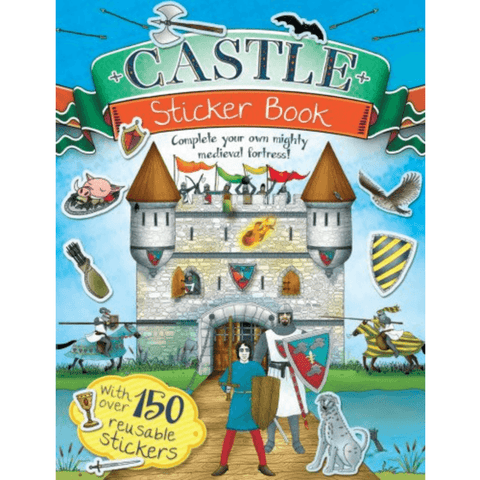 The Castle Sticker Book - Complete Your Own Mighty Medieval Fortress! - Lady of the Lake
