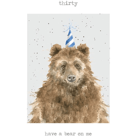 'Thirty - Have a Bear On Me' Charming Greeting Card - Lady of the Lake