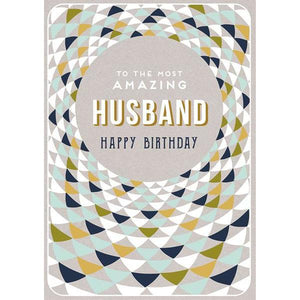 To The Most Amazing Husband - Greeting Card - Birthday - Lady of the Lake