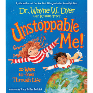 Unstoppable Me! - 10 Ways to Soar Through Life - Lady of the Lake
