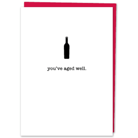 'You've Aged Well' Wine Bottle Graphic Birthday Greeting Card - Lady of the Lake