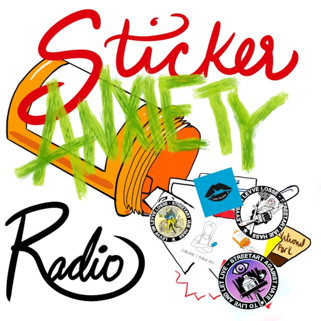 Wokeface on Sticker Anxiety Radio Podcast
