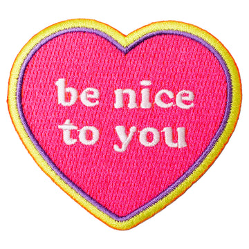 Be Nice to You Patch