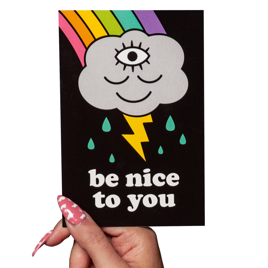 Be Nice To You Postcard Print