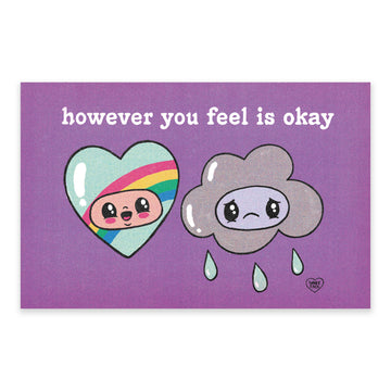 However You Feel is Okay Print