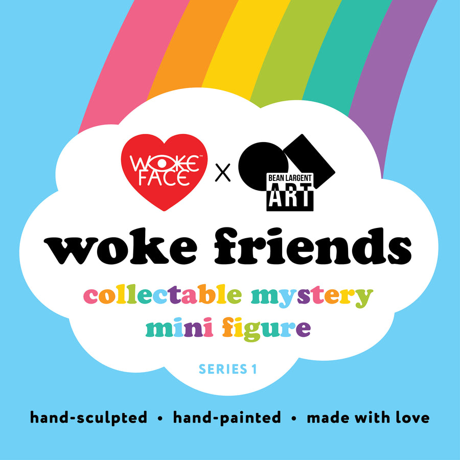 Woke Friends Mystery Mini Figure