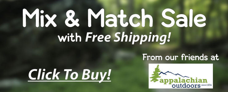 Mix & Match Sale!  - Free Shipping at Appalachian Outdoors