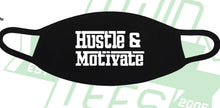Load image into Gallery viewer, Motivation To Hustle: Hustle & Motivate Face Mask