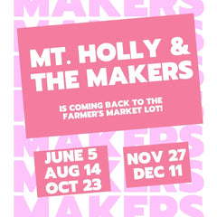mount holly and the makers