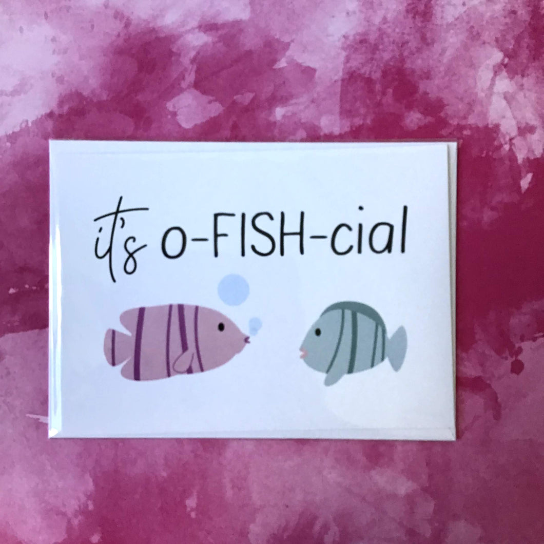It's o-fish-cial Greeting Card - The Catalyst Mercantile