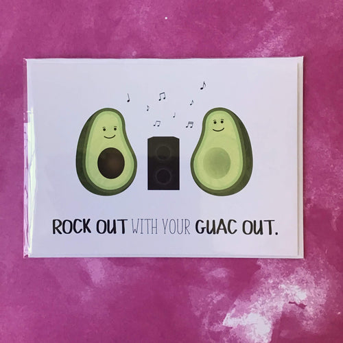 Rock Out With Your Guac Out - The Catalyst Mercantile