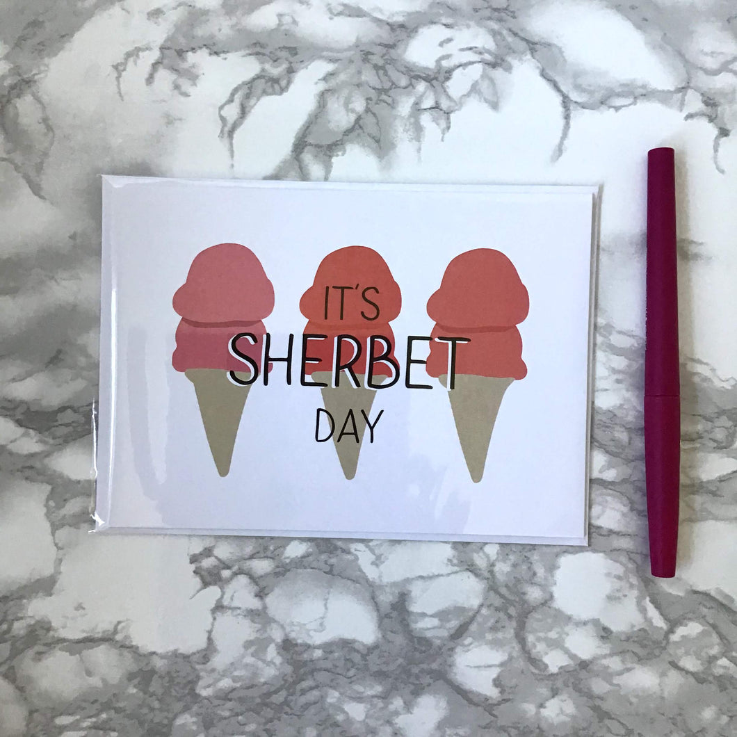 It's Sherbet Day Greeting Card - The Catalyst Mercantile