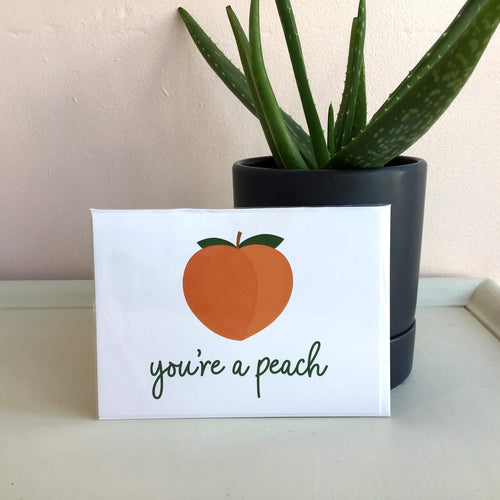You're a Peach - The Catalyst Mercantile