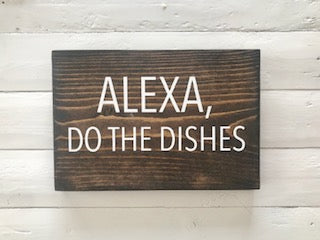 Alexa, Do the Dishes