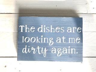 Dishes are Looking at Me Dirty Again