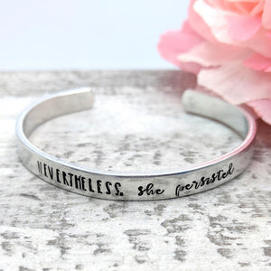 """Nevertheless, She Persisted"" Cuff"