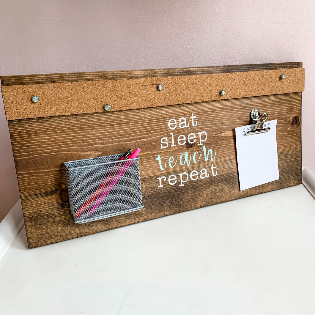 Eat Sleep Teach Repeat Home Organization Station