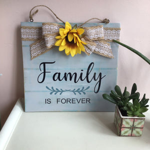 Family is Forever Hanging Sign