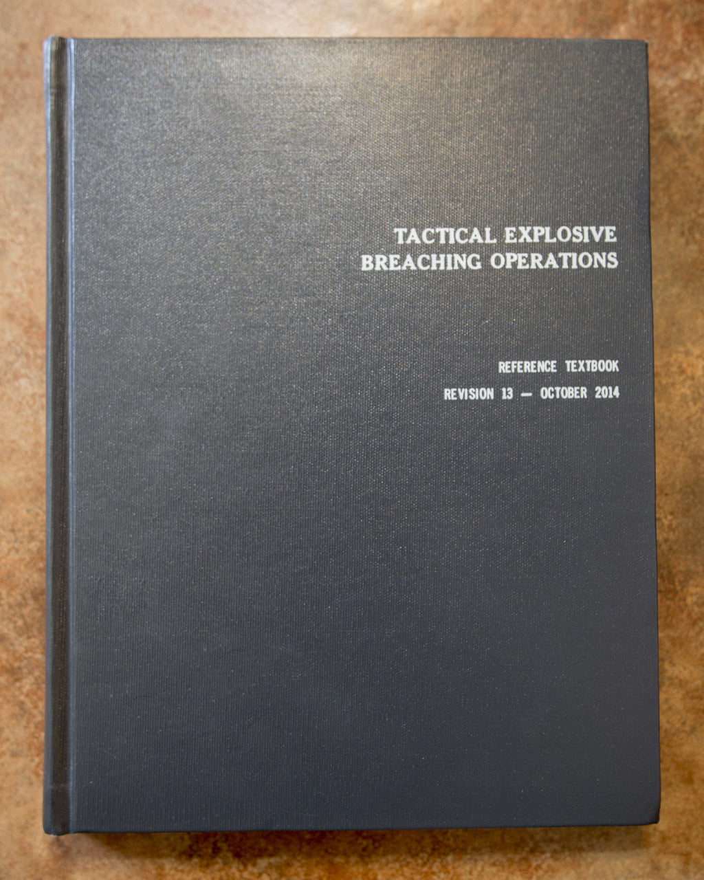 Tactical Explosive Breaching Operations Textbook