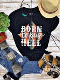 Born to Raise Hell T-Shirt