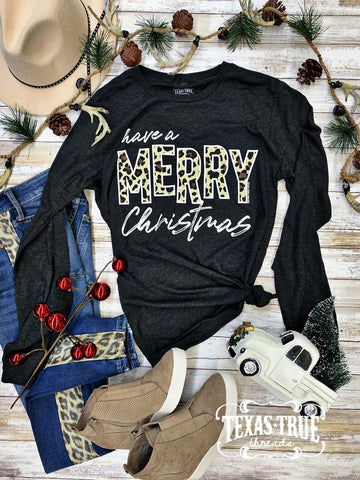 Have A Merry Christmas- Long Sleeve T-Shirt