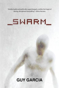 Swarm by Guy Garcia Paperback