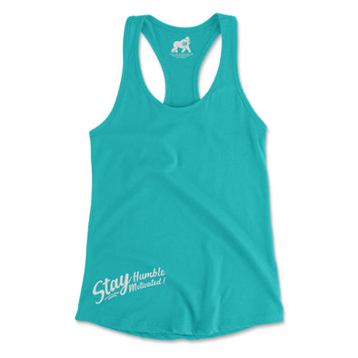 Stay Humble Stay Motivated Racerback Tanks