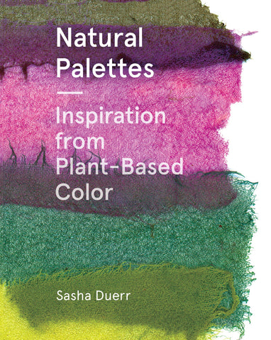 Natural Palettes-Inspiration from Plant-Based Color