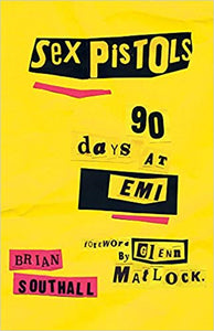 Sex Pistols: 90 Days at EMI