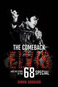 The Comeback: Elvis and the Story of the 68 Special