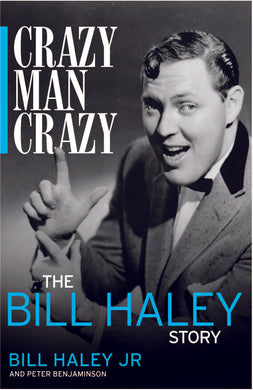 Crazy Man Crazy: The Bill Haley Story