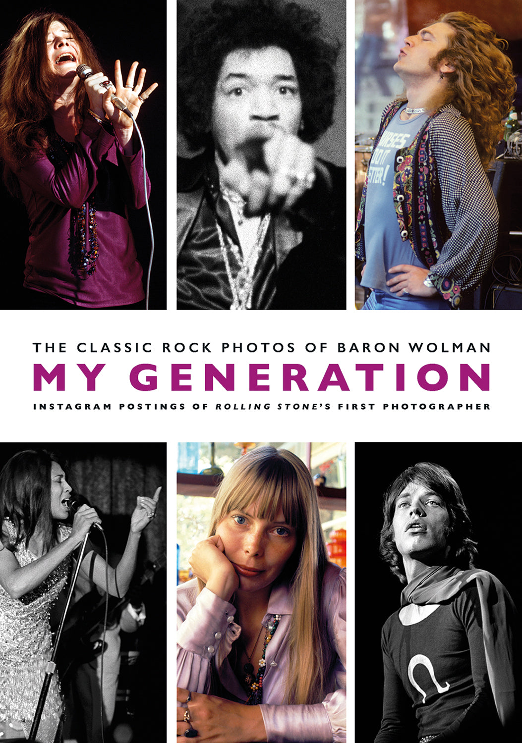 My Generation: The Classic Rock Photos of Baron Wolman
