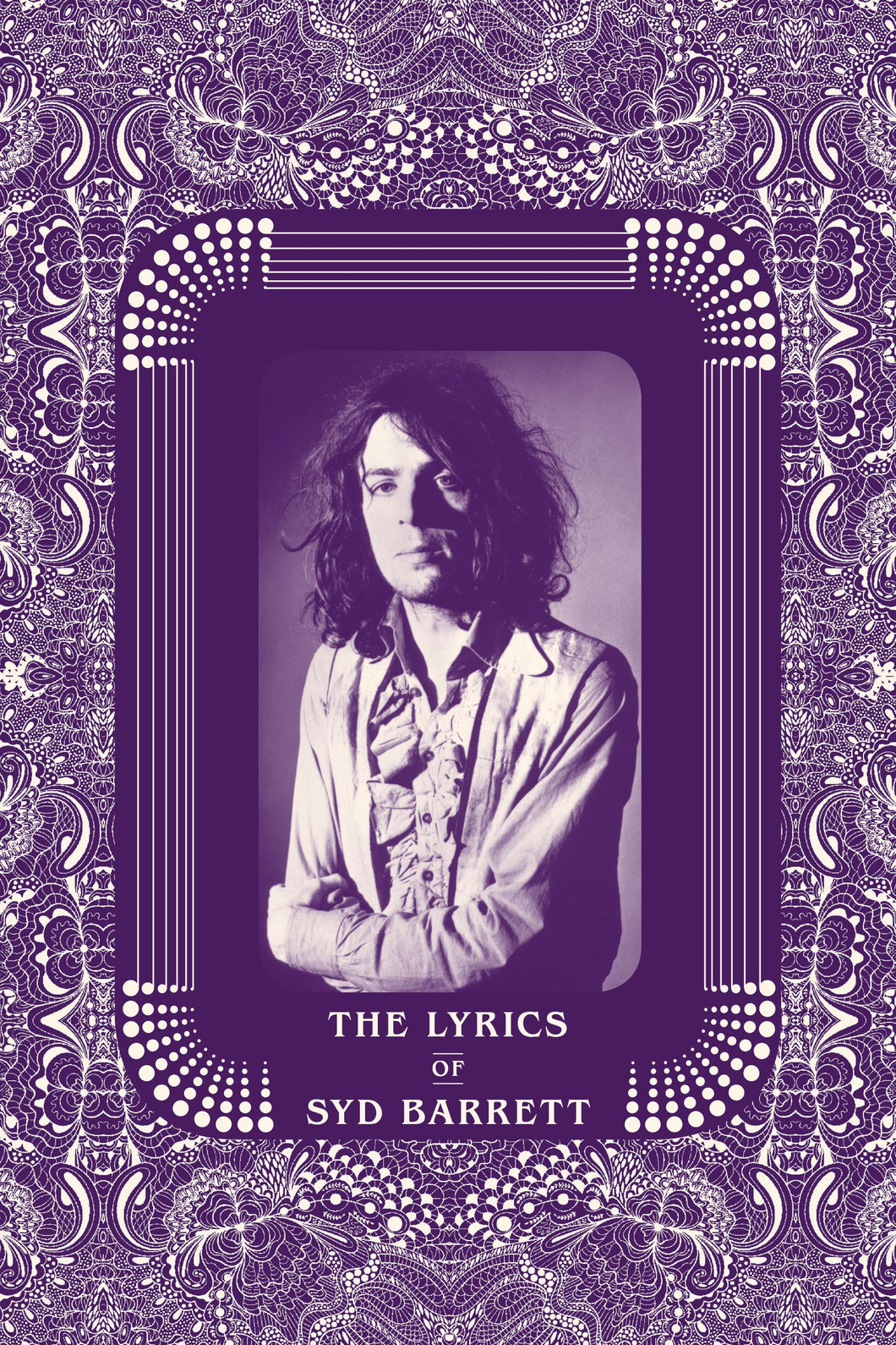The Lyrics of Syd Barrett - Published on 18th February 2021