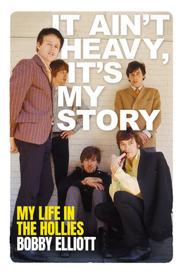 It Ain't Heavy, It's My Story: My Life in The Hollies - SIGNED EDITION