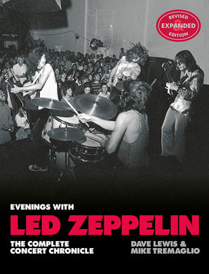 Evenings with Led Zeppelin: The Complete Concert Chronicle (Revised and Expanded Edition) - Published on 9th September 2021
