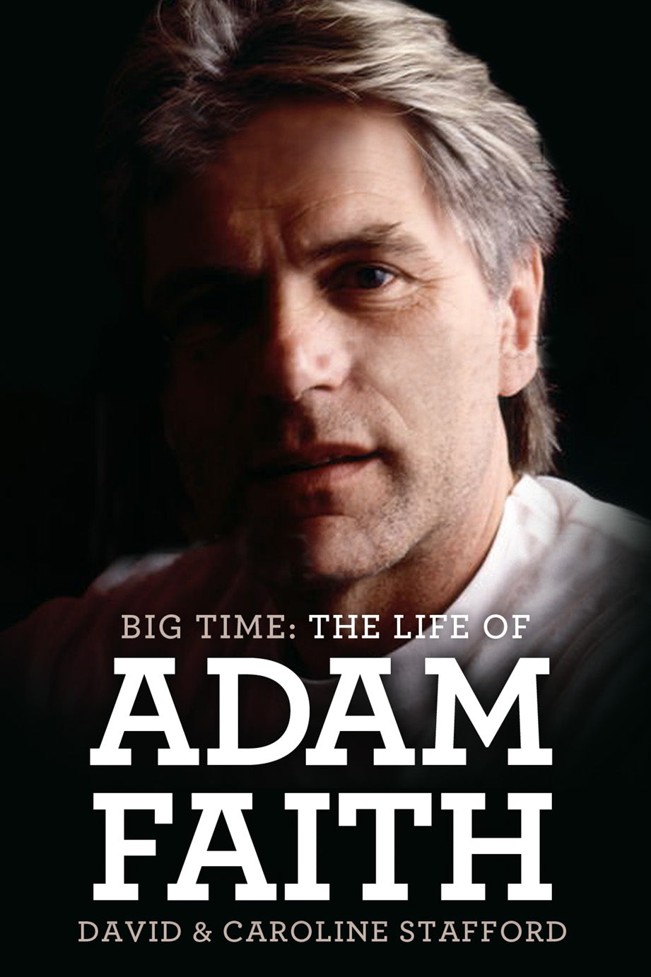 Big Time: The Life of Adam Faith