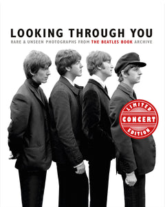 Looking Through You: Rare and Unseen Photographs from the Beatles Monthly Archive - CONCERT EDITION