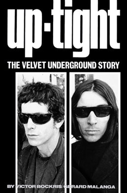 Up-Tight: The Velvet Underground Story