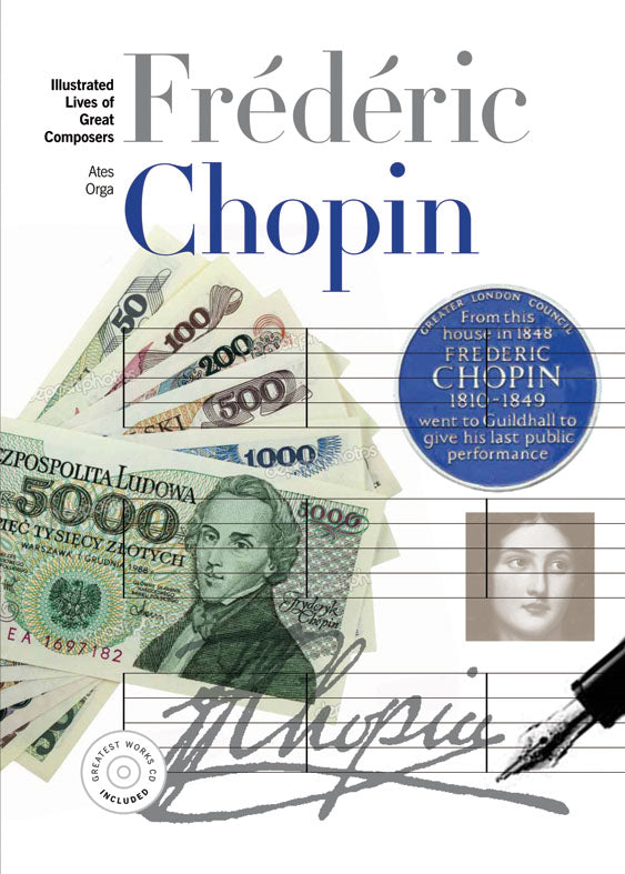 New Illustrated Lives of the Great Composers: Chopin