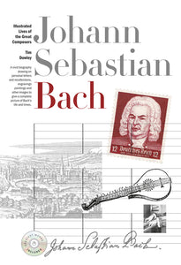 New Illustrated Lives of the Great Composers: Bach