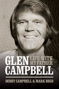 Life With my Father: Glen Campbell