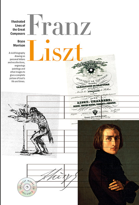New Illustrated Lives of the Great Composers: Liszt