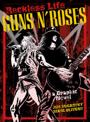 Guns N Roses: Reckless Life (Graphic Novel)